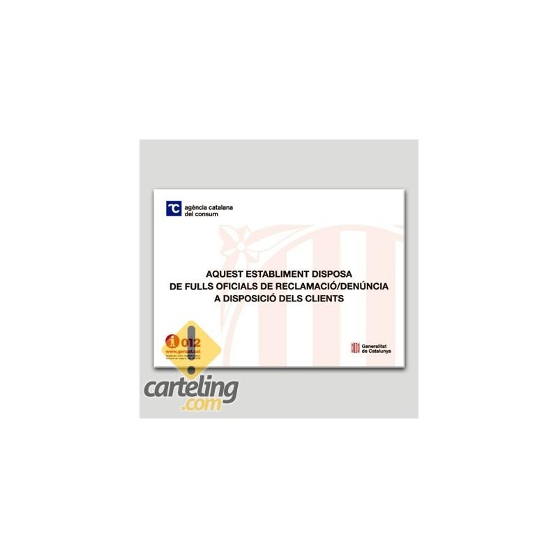 Existen hojas de reclamaciones a disposición del consumidor en Catalán