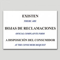 Existen hojas de reclamaciones a disposición del consumidor