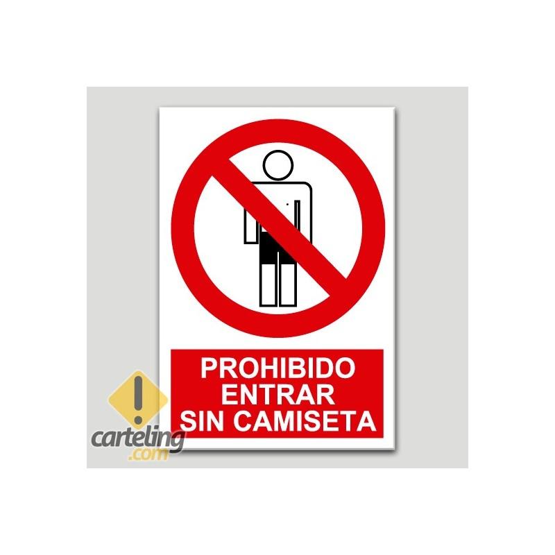 Prohibido entrar sin camiseta