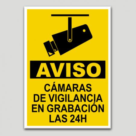 Aviso, cámaras de vigilancia en grabación las 24 horas.