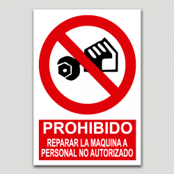 Prohibit reparar la màquina a personal no autoritzat