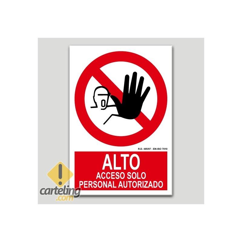 ALTO, Acceso solo personal autorizado
