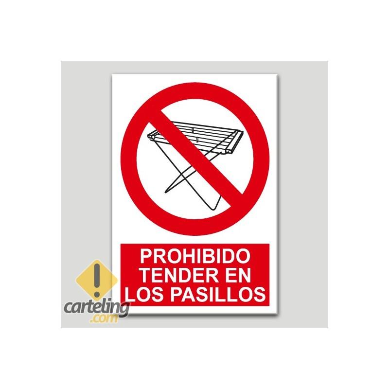Prohibido tender en los pasillos