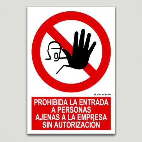 Prohibida la entrada a personas ajenas a la empresa sin autorización