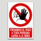 Prohibido el paso a toda persona ajena a la obra
