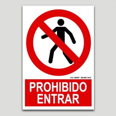 Prohibida l'entrada