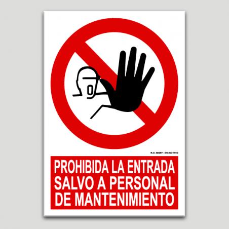 Entrada prohibida excepte personal de manteniment