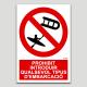 Prohibido introducir cualquier tipo de embarcación