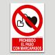Prohibit el pas amb marcapasos