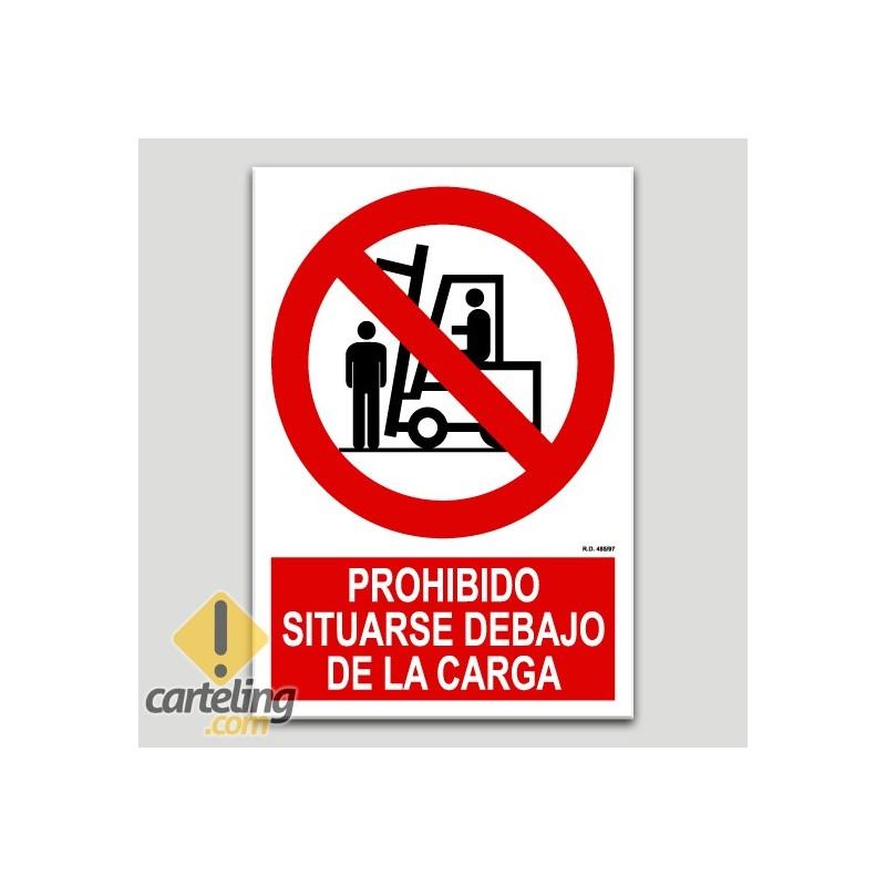 Prohibit situar-se sota la càrrega