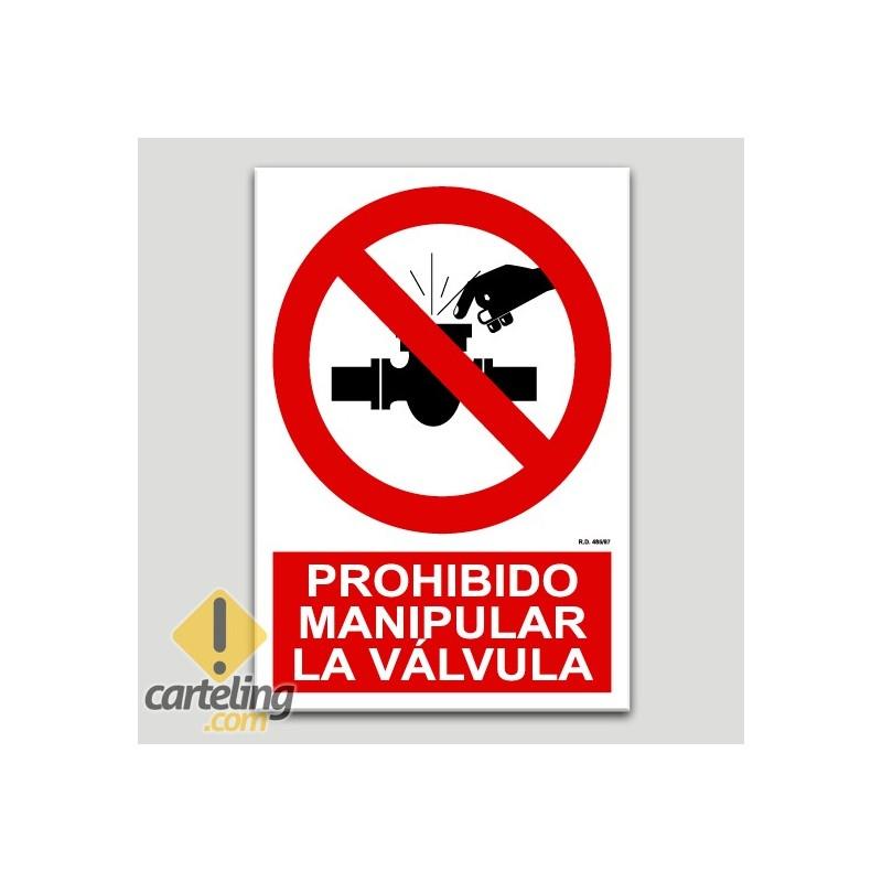 Prohibit manipular la vàlvula