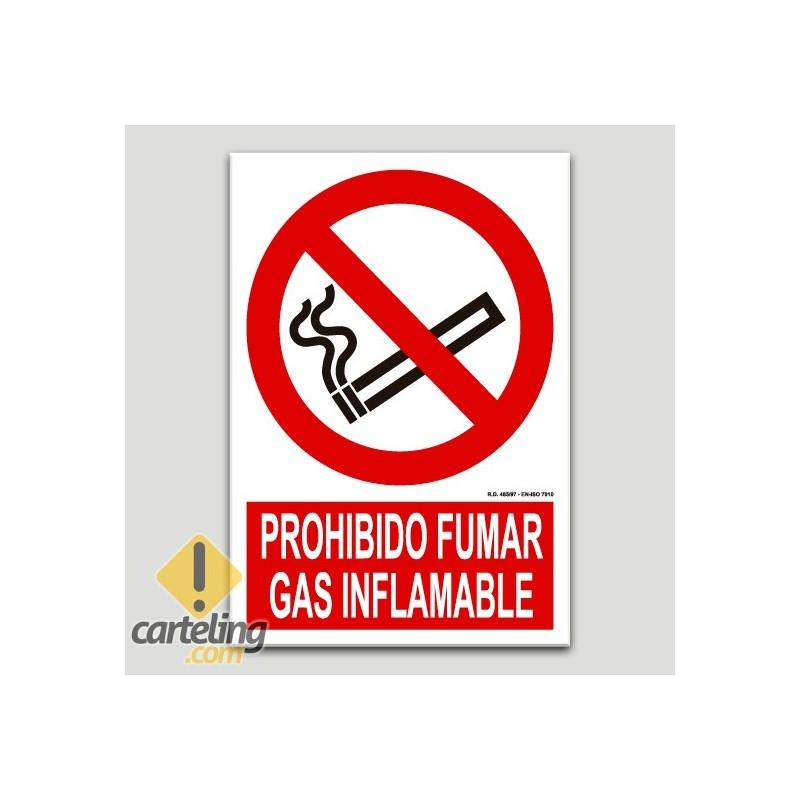 Prohibido fumar, gas inflamable