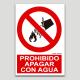 Prohibido apagar con agua
