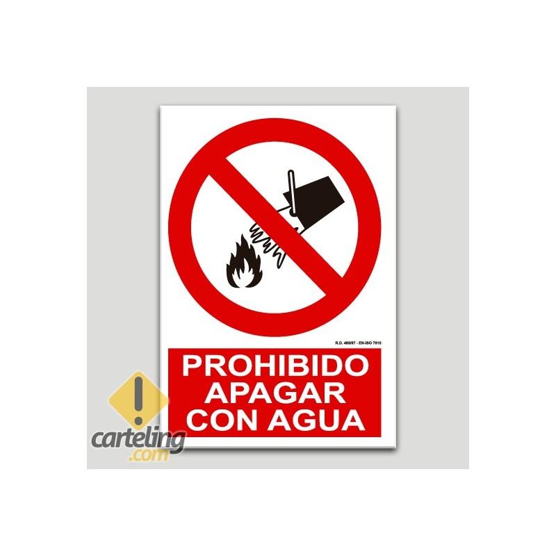 Prohibit apagar amb aigua
