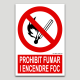 Prohibit fumar i encendre foc