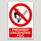 Prohibit encendre foc