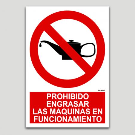 Prohibit greixar les màquines en funcionament