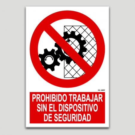 Prohibit treballar sense el dispositiu de seguretat