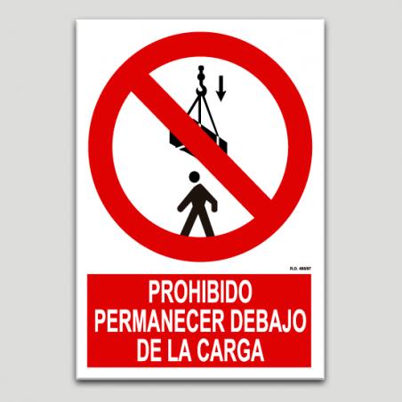 Prohibit permanèixer sota la càrrega