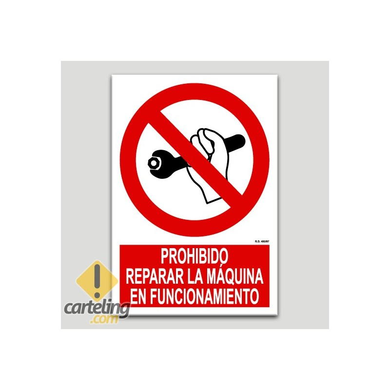 Prohibit reparar la màquina en funcionament