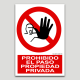 Prohibit el pas, propietat privada