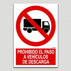Prohibit el pas a vehicles de descàrrega