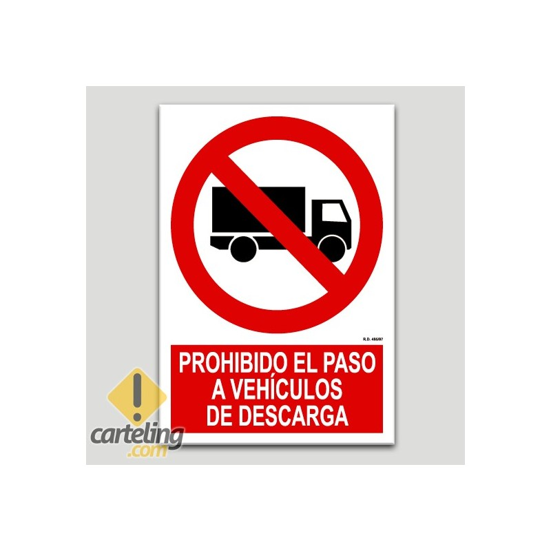 Prohibit el pas a vehicles de descàrrega