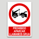 Prohibit estacionar, truquem grua