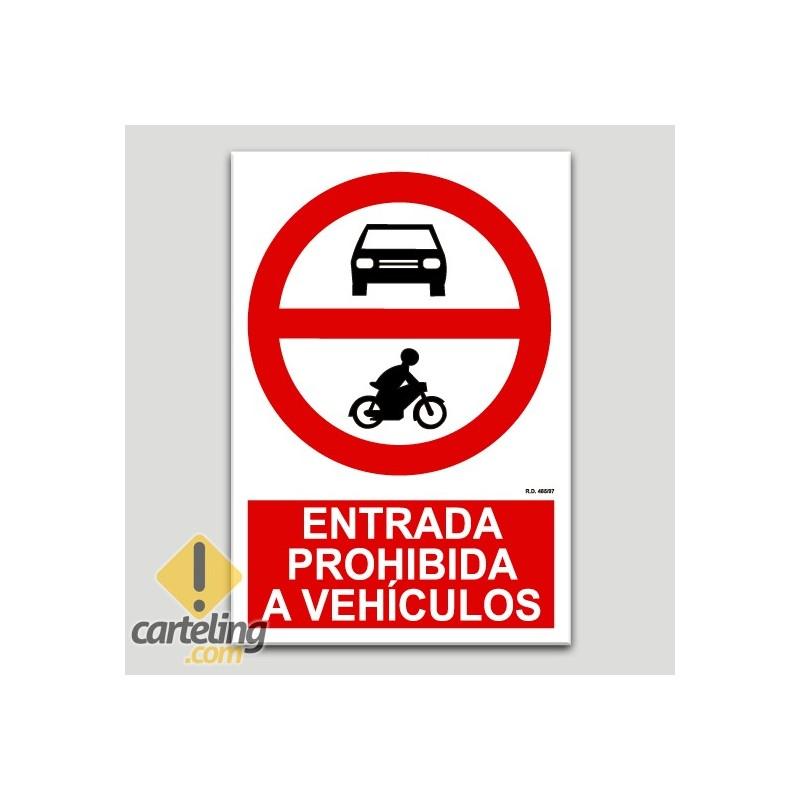 Entrada prohibida a vehicles