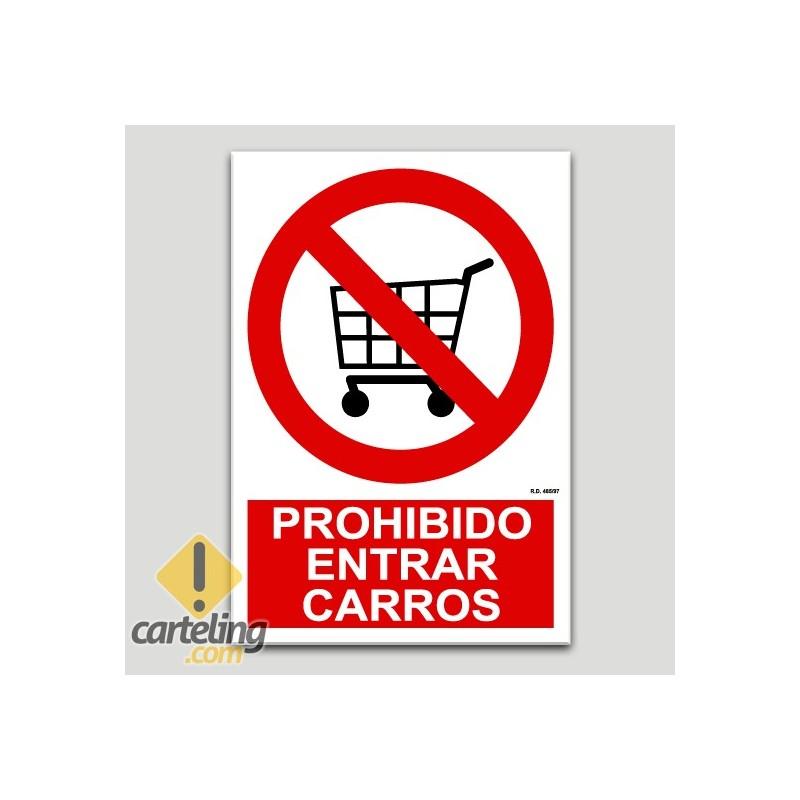Prohibido entrar carros