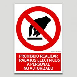 Prohibit realitzar treball elèctrics a personal no autoritzat