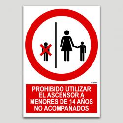 Prohibido utilizar el ascensor a menores...