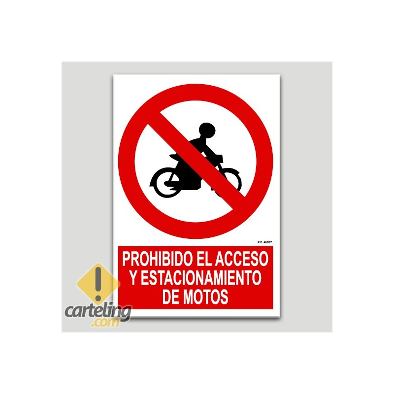 Prohibit l'accés i estacionament de motos