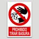 Prohibit llançar brossa