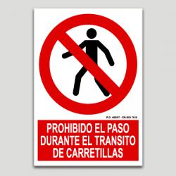 Prohibit el pas durant el trànsit de carretons