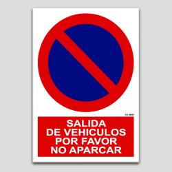 Salida de vehículos, por favor no aparcar