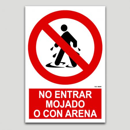 No entrar mojado o con arena