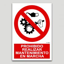 Prohibido realizar mantenimiento en marcha