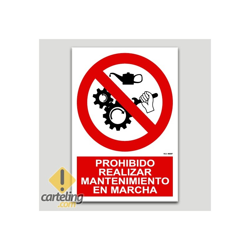 Prohibit realitzar manteniment en marxa