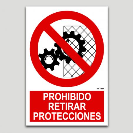 Prohibido retirar protecciones