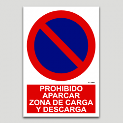 Prohibido aparcar, zona de carga y descarga