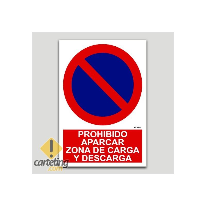 Prohibit aparcar zona de carrega i descàrrega
