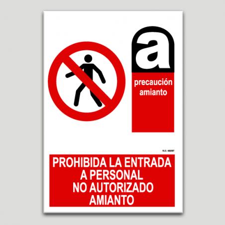 Prohibida la entrada a personal no autorizado, amianto