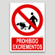 Prohibit excrements