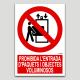 Prohibida la entrada de bultos y objetos voluminosos
