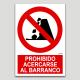 Prohibido acercarse al barranco