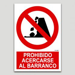 Prohibit apropar-se al barranc