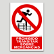 Prohibit transitar sobre les mercaderies