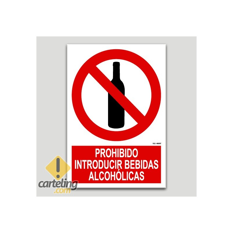 Prohibido introducir bebidas alcohólicas