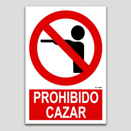 Prohibido cazar